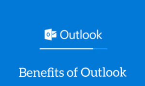benifits of Hotmail(Outlook)