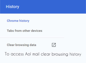 clear browsing history to access Aol mail