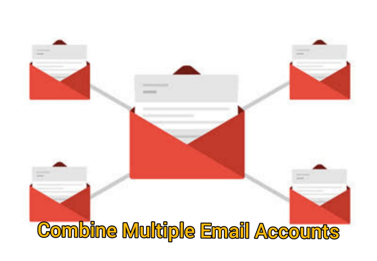 Combine Multiple email accounts
